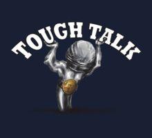 Tough Talk Kids Tee