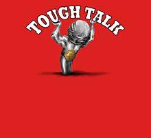 Tough Talk T-Shirt