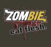 Zombie - Eat Flesh by David Ayala