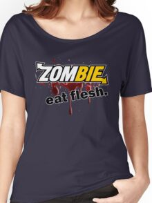 Zombie - Eat Flesh Women's Relaxed Fit T-Shirt