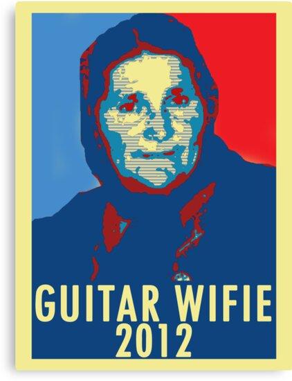 Guitar Wifie for President 2012 by Jordan Moffat