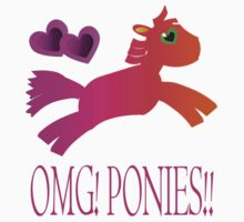 OMG! Ponies!! by Weber Consulting