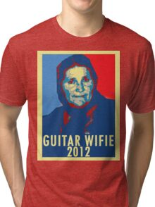 Guitar Wifie for President 2012 Tri-blend T-Shirt