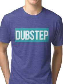 Dubstep (Teal) Tri-blend T-Shirt