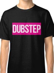 Dubstep (Pink) Classic T-Shirt