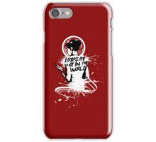 I - M A K E - M Y - W A Y - I N - T H E - W O R L D iPhone Case/Skin