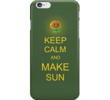 Keep Calm and Make Sun iPhone Case/Skin