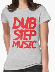 Dubstep Music Womens Fitted T-Shirt