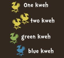 One Kweh Two Kweh Green Kweh Blue Kweh by machmigo