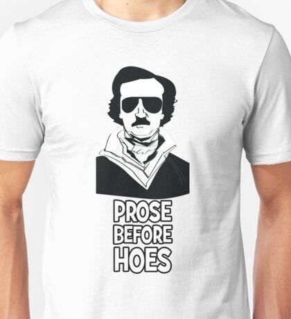 Edgar Allan Bro - Prose Before Hoes Unisex T-Shirt