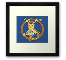 Your Hero Framed Print