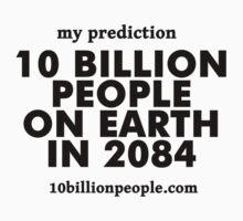 10 BILLION PEOPLE ON EARTH IN 2084 by akiraYip