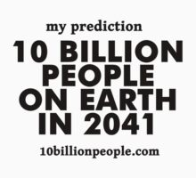 10 BILLION PEOPLE ON EARTH IN 2041 by akiraYip