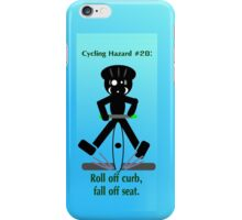 Cycling Hazards - Pedal Slips iPhone Case/Skin