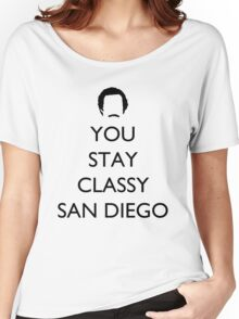 You Stay Classy San Diego 1 Women's Relaxed Fit T-Shirt