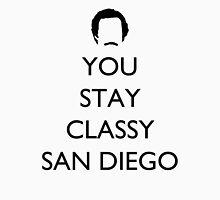 You Stay Classy San Diego 1 Unisex T-Shirt