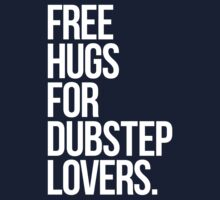 Free Hugs For Dubstep Lovers. One Piece - Short Sleeve
