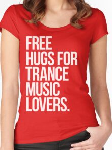 Free Hugs For Trance Lovers. Women's Fitted Scoop T-Shirt