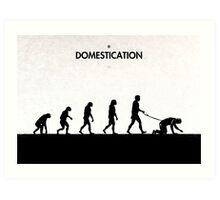 99 Steps of Progress - Domestication Art Print