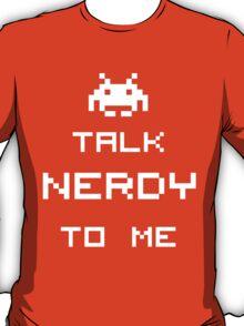 Talk Nerdy To Me 2 T-Shirt