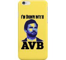 I'm Down With AVB iPhone Case/Skin