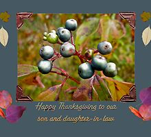 Son and Daughter-in-Law Thanksgiving Greeting Card - Viburnum Blue Berries by MotherNature