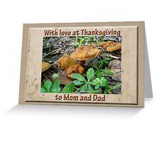 Mom and Dad Thanksgiving Greeting Card - Mushrooms Greeting Card