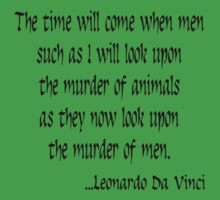 Vegetarian Quote Leonardo Da Vinci by T-ShirtsGifts