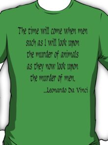 Vegetarian Quote Leonardo Da Vinci T-Shirt