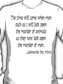 Vegetarian Quote Leonardo Da Vinci T-Shirt