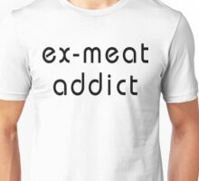 Vegetarian Ex Meat Addict Unisex T-Shirt