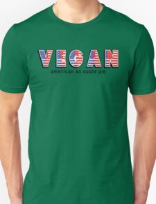 Vegan American As Apple Pie Unisex T-Shirt