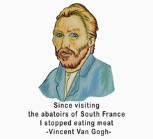 Vegetarian Quote Vincent Van Gogh by T-ShirtsGifts