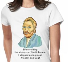 Vegetarian Quote Vincent Van Gogh Womens Fitted T-Shirt