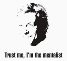 Trust me, I'm the mentalist by KirbyKoolAid