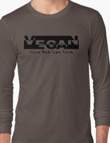 Vegan Live and Let Live Long Sleeve T-Shirt
