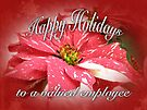Employee Happy Holidays Greeting Card - Red and White Poinsettia by MotherNature