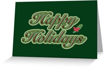 Happy Holidays Greeting Card - Green With Text by MotherNature