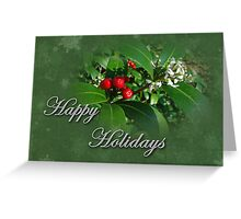 Happy Holidays Greeting Card - Green With Holly Greeting Card