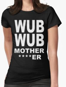 Wub Wub Womens Fitted T-Shirt