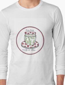 Merrily On Chai Long Sleeve T-Shirt