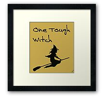 One Tough Witch Framed Print