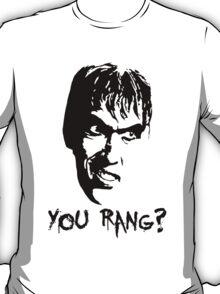"""Lurch """"You rang?"""" T-Shirt"""