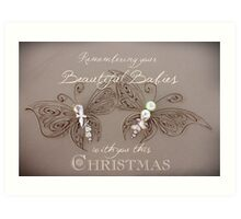 Remembering Your Babies This Christmas Art Print