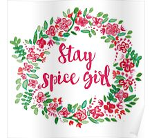 Stay Spice  Poster