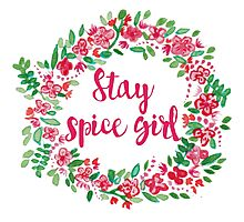 Stay Spice  Photographic Print
