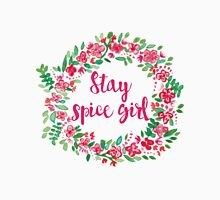 Stay Spice  Unisex T-Shirt