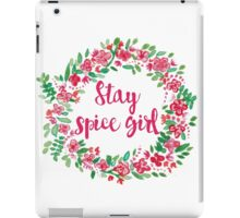 Stay Spice  iPad Case/Skin