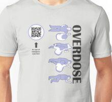 Overdose Unisex T-Shirt