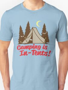 Camping Is In-Tents T-Shirt